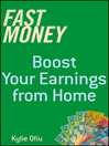 Fast Money (eBook): Boost Your Earnings
